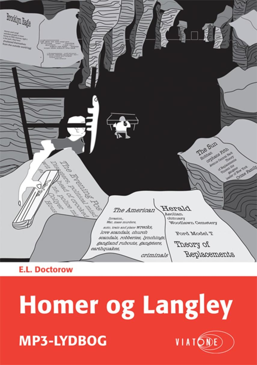 E. L. Doctorow: Homer og Langley