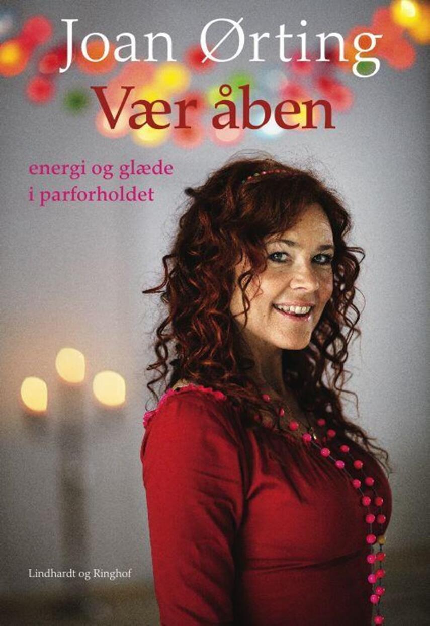 Joan Ørting: Vær åben - med Joan Ørting