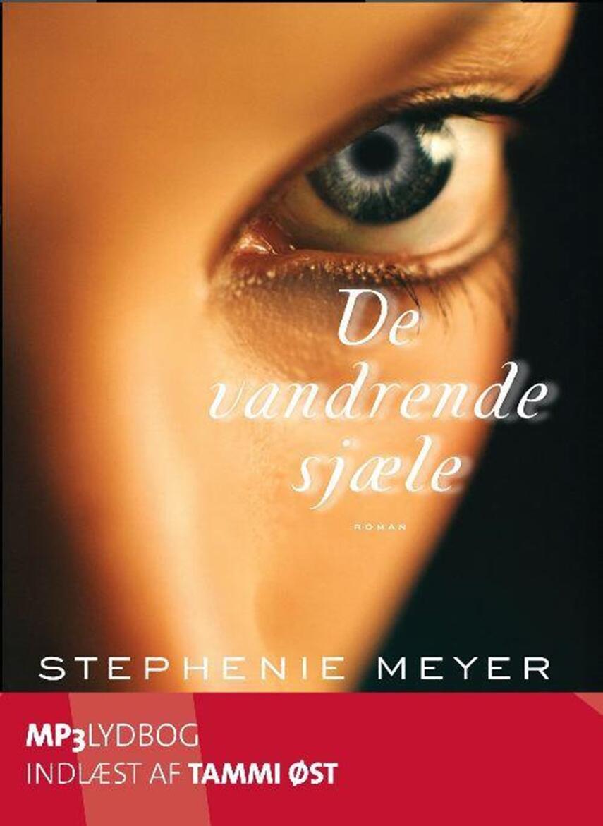 Stephenie Meyer: Vandrende sjæle