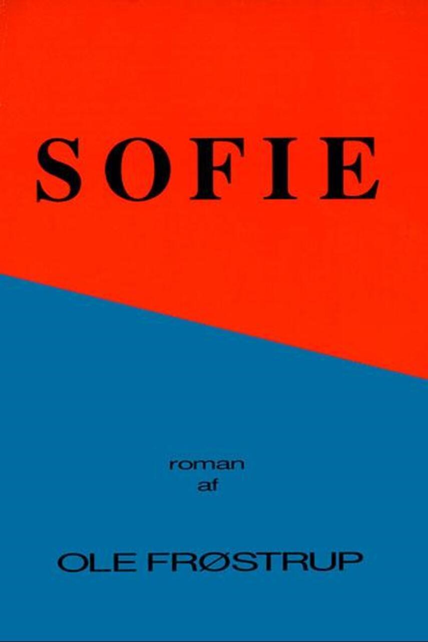 Ole Frøstrup: Sofie : roman
