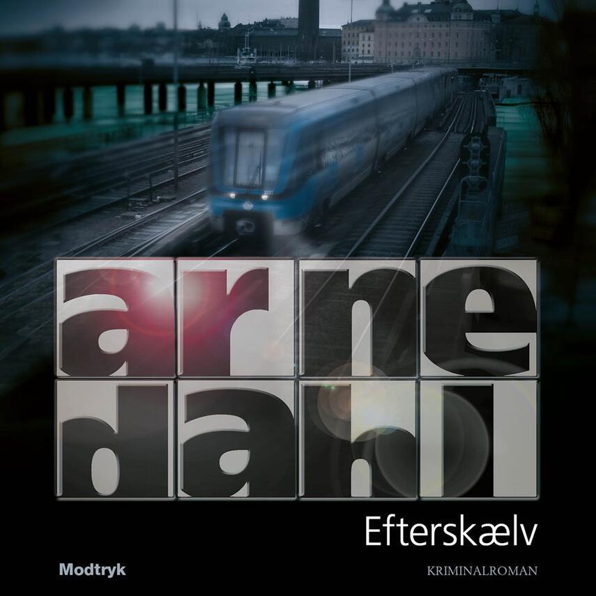 Arne Dahl (f. 1963): Efterskælv