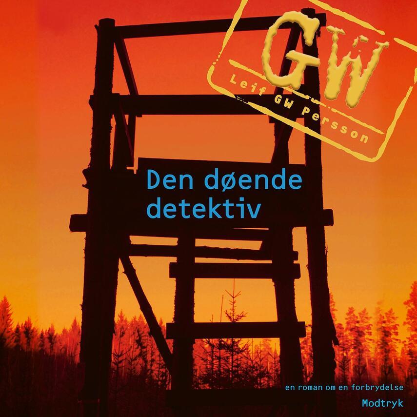Leif G. W. Persson: Den døende detektiv