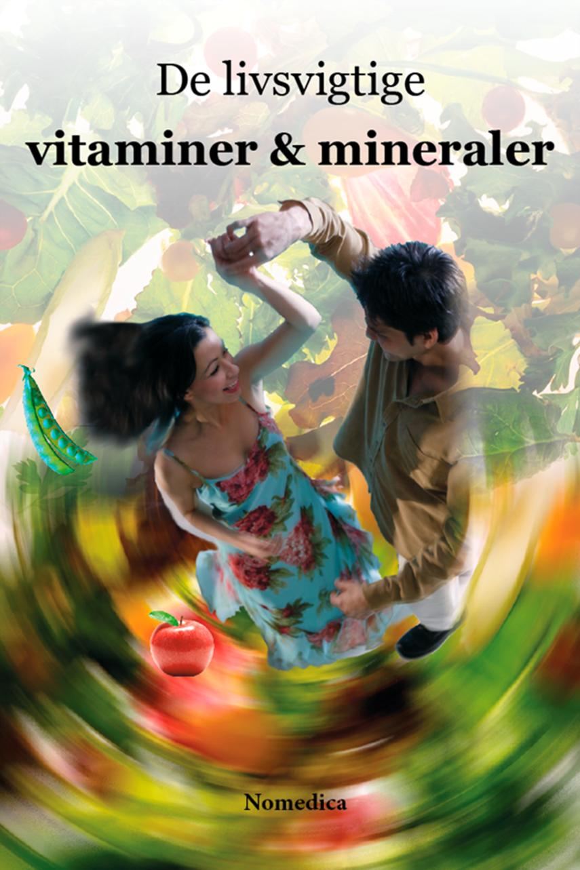 John Buhl: De livsvigtige vitaminer & mineraler