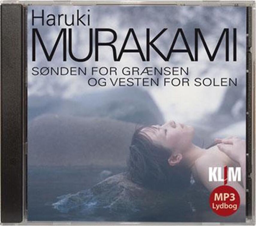 Haruki Murakami: Sønden for grænsen og vesten for solen