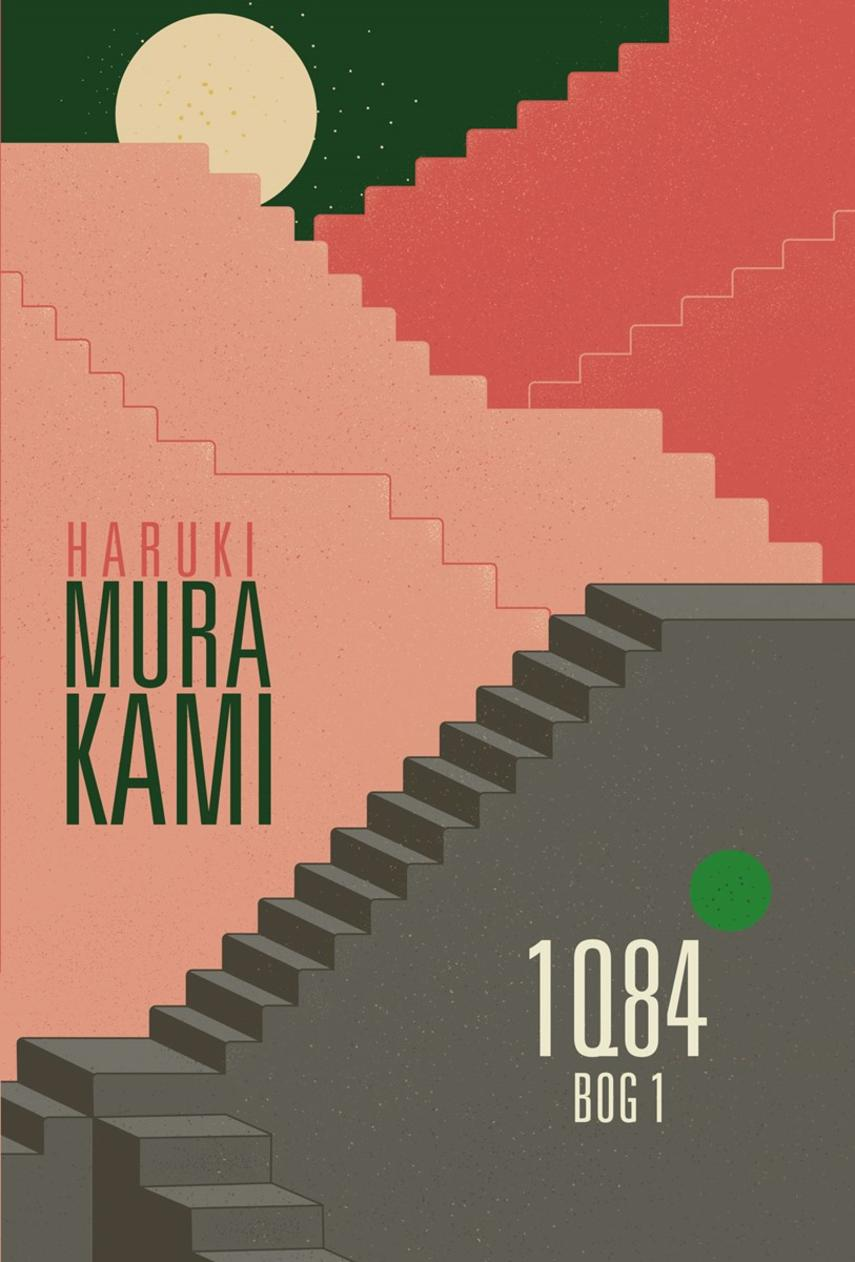 Haruki Murakami: 1Q84. Bog 1