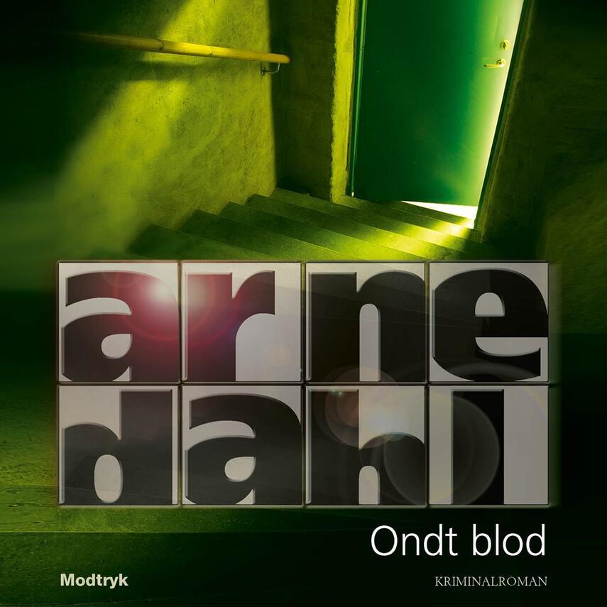 Arne Dahl (f. 1963): Ondt blod