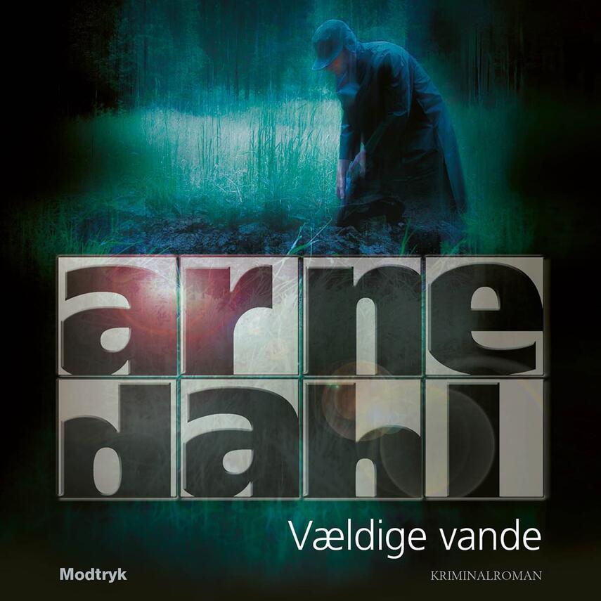 Arne Dahl (f. 1963): Vældige vande
