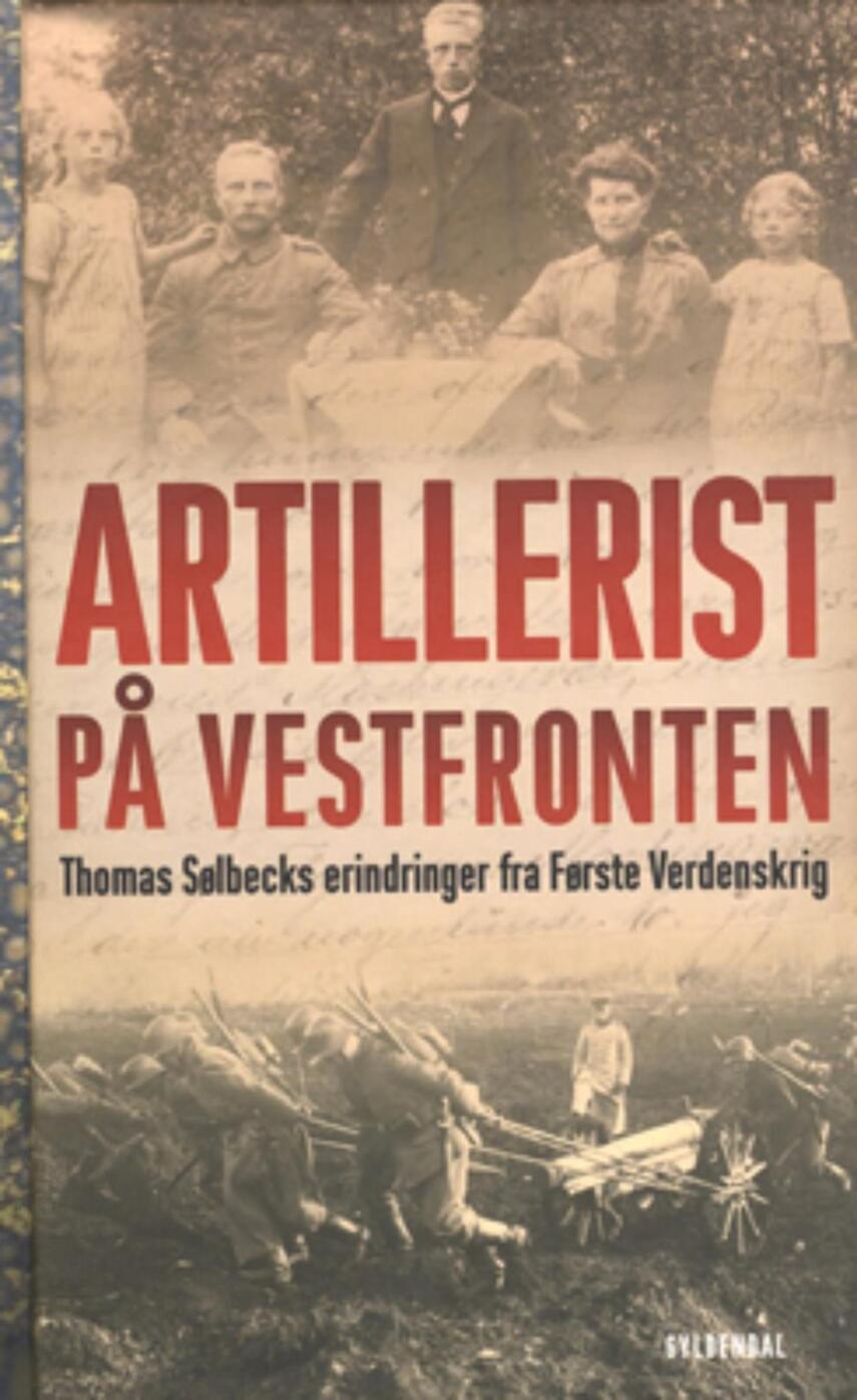 Thomas Sølbeck: Artillerist på Vestfronten
