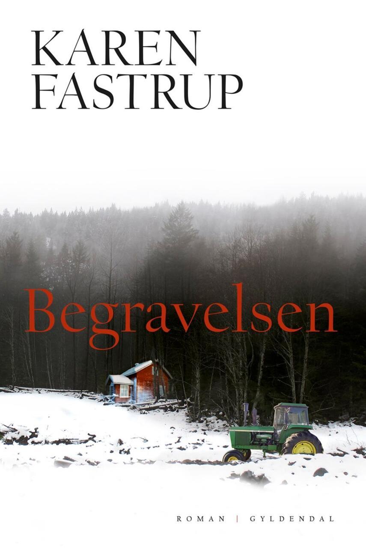 Karen Fastrup: Begravelsen : roman