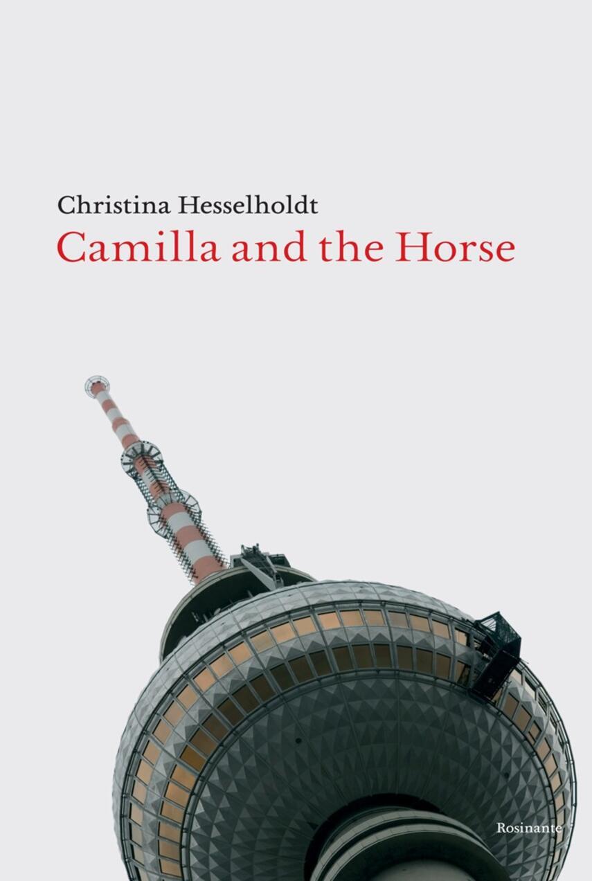 Christina Hesselholdt: Camilla and the horse