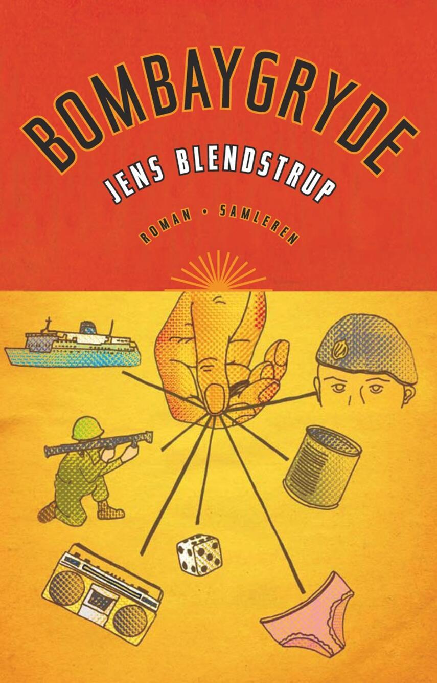 Jens Blendstrup: Bombaygryde : roman