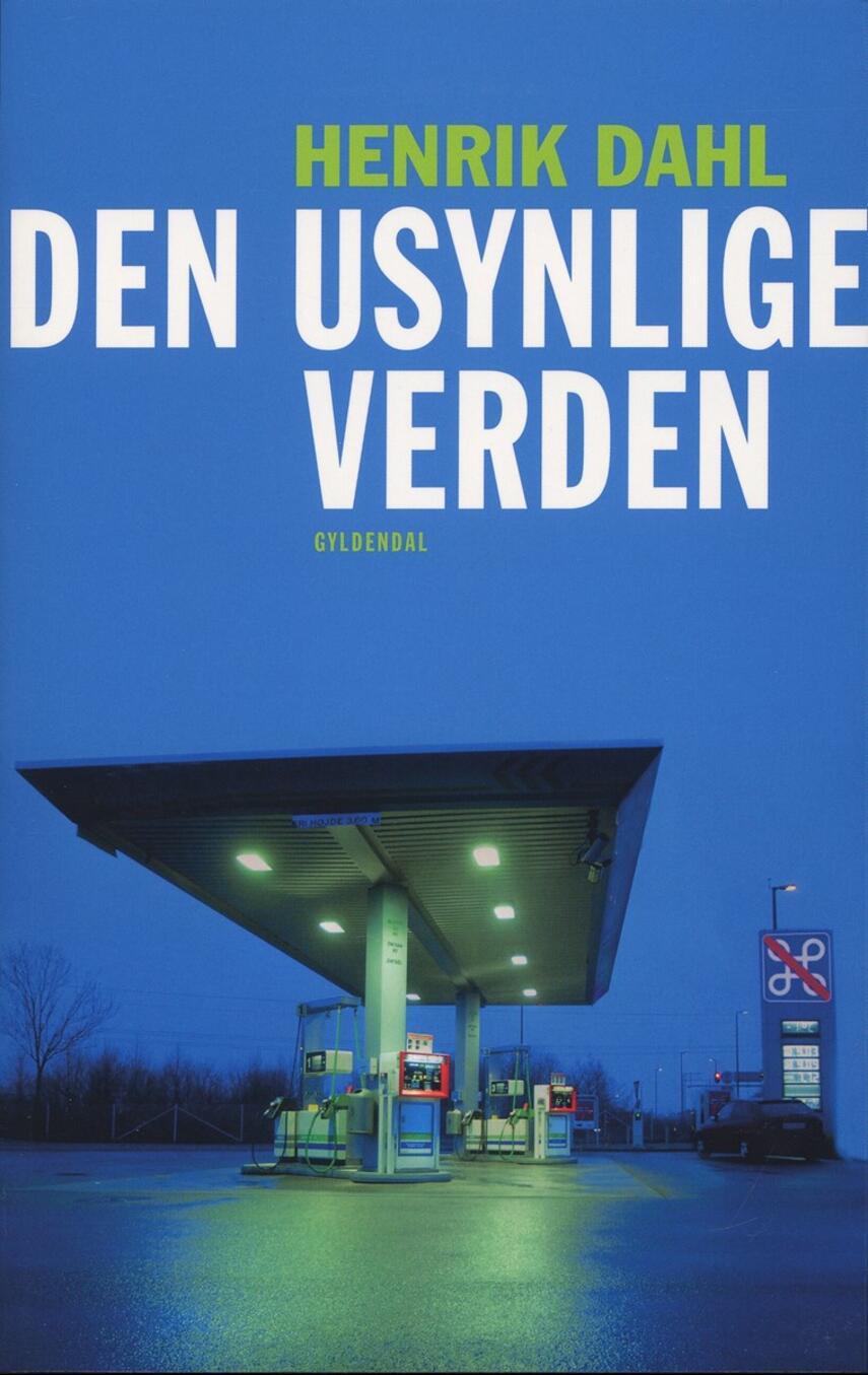 Henrik Dahl (f. 1960-02-20): Den usynlige verden