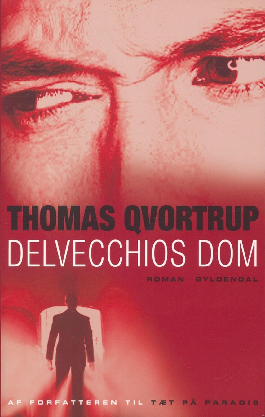 Thomas Qvortrup: Delvecchios dom