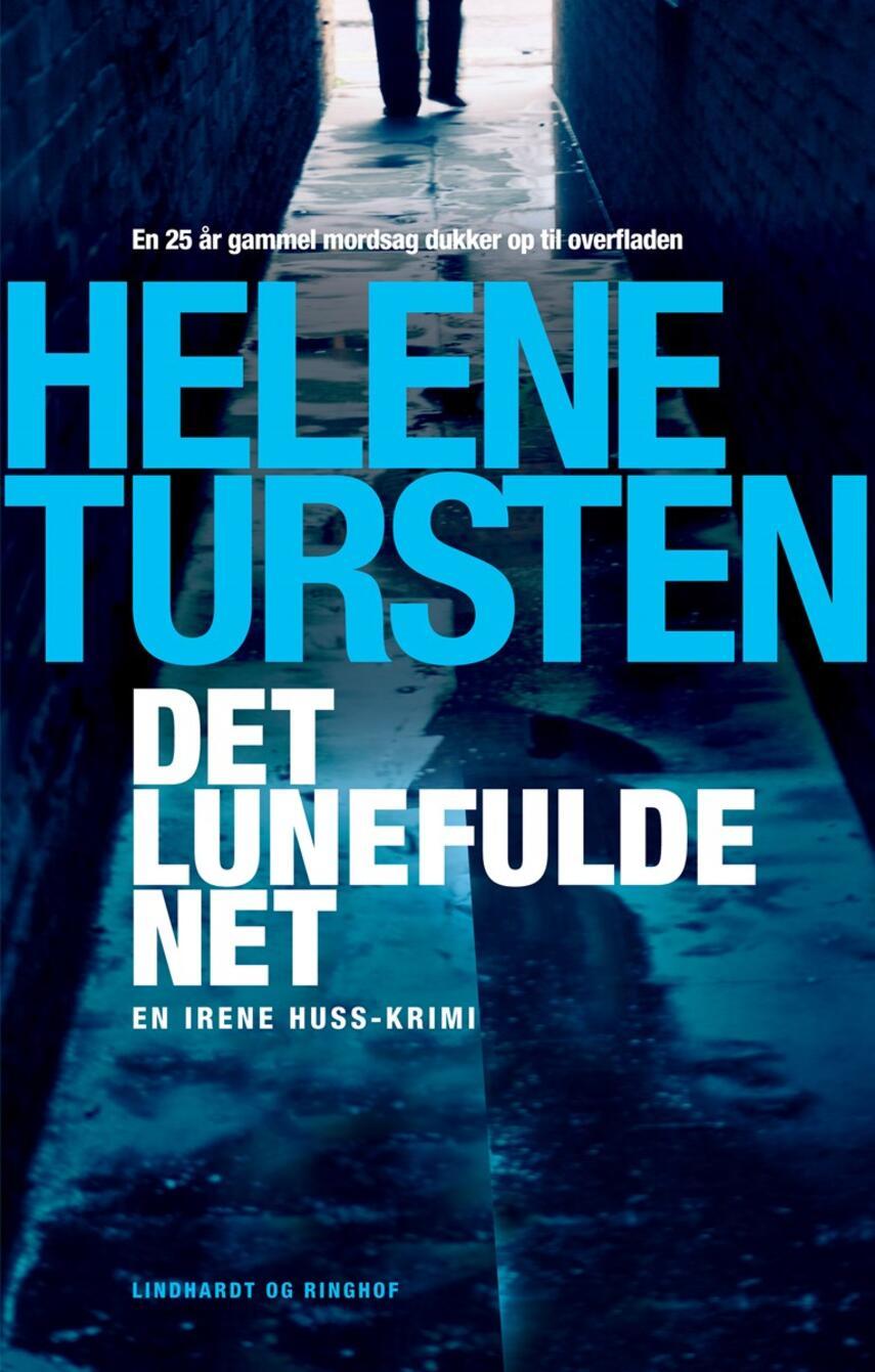 Helene Tursten: Det lunefulde net