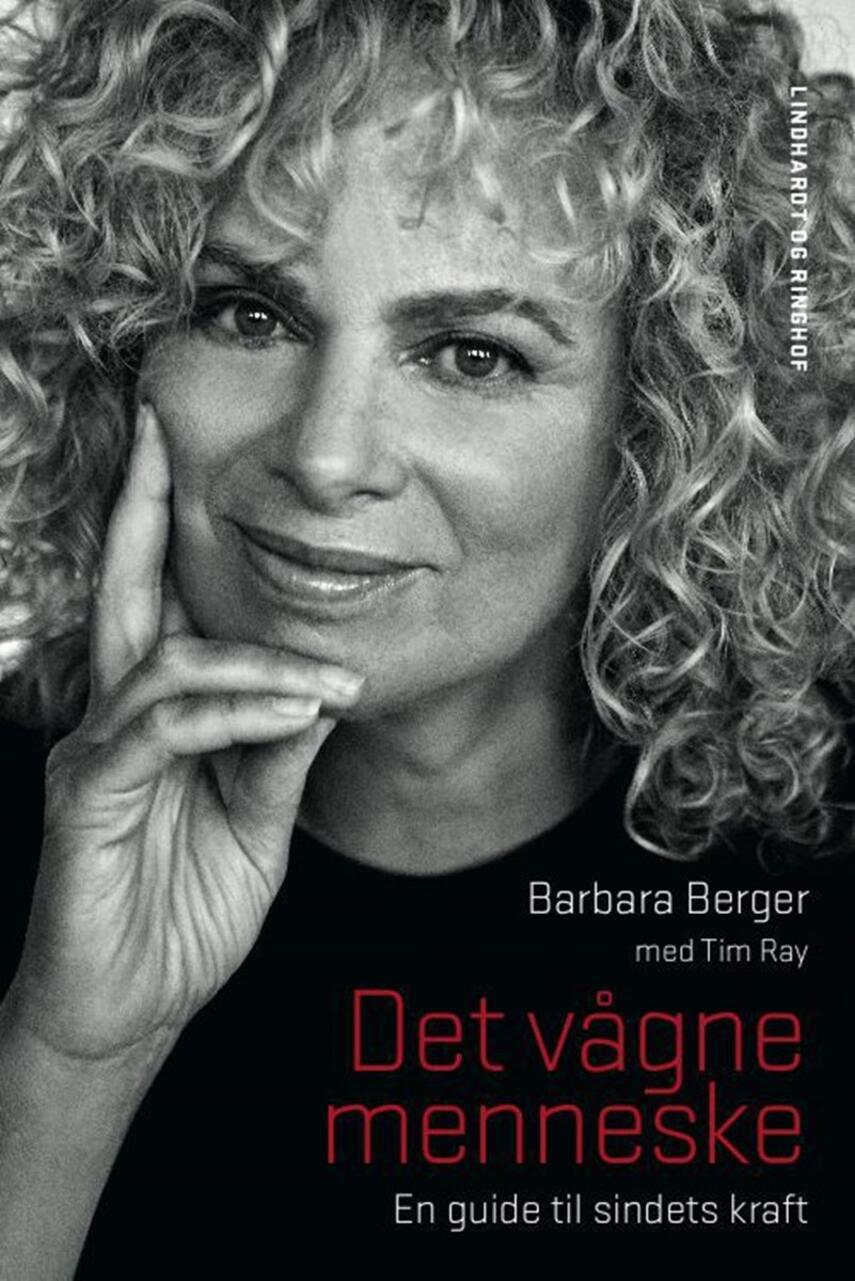 Barbara Berger, Tim Ray: Det vågne menneske : en guide til sindets kraft