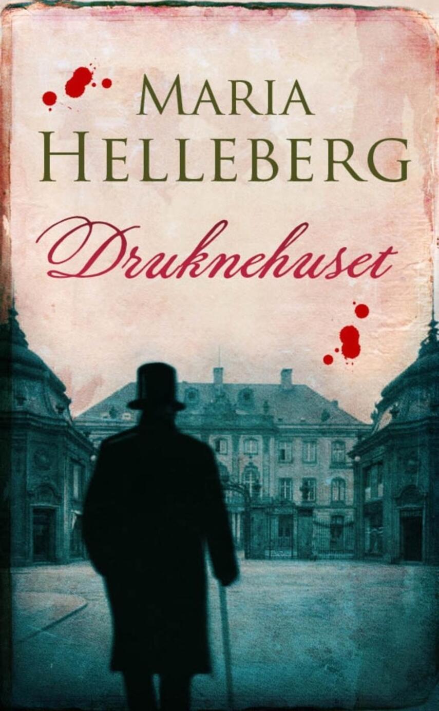 Maria Helleberg: Druknehuset