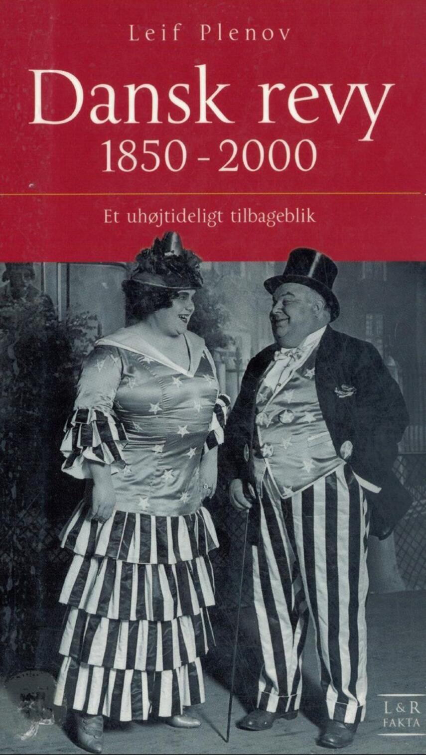 Leif Plenov: Dansk revy 1850-2000 : et uhøjtideligt tilbageblik