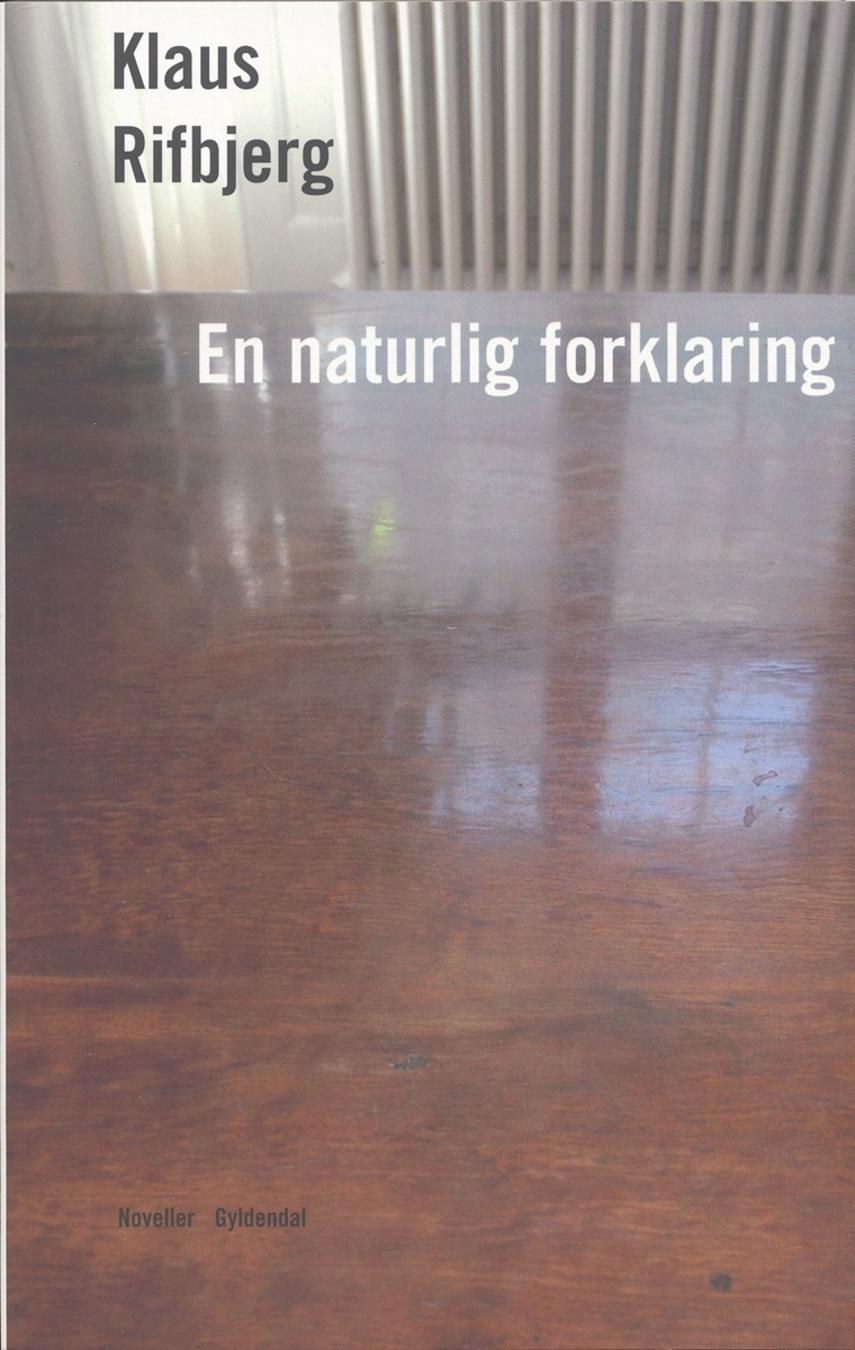 Klaus Rifbjerg: En naturlig forklaring