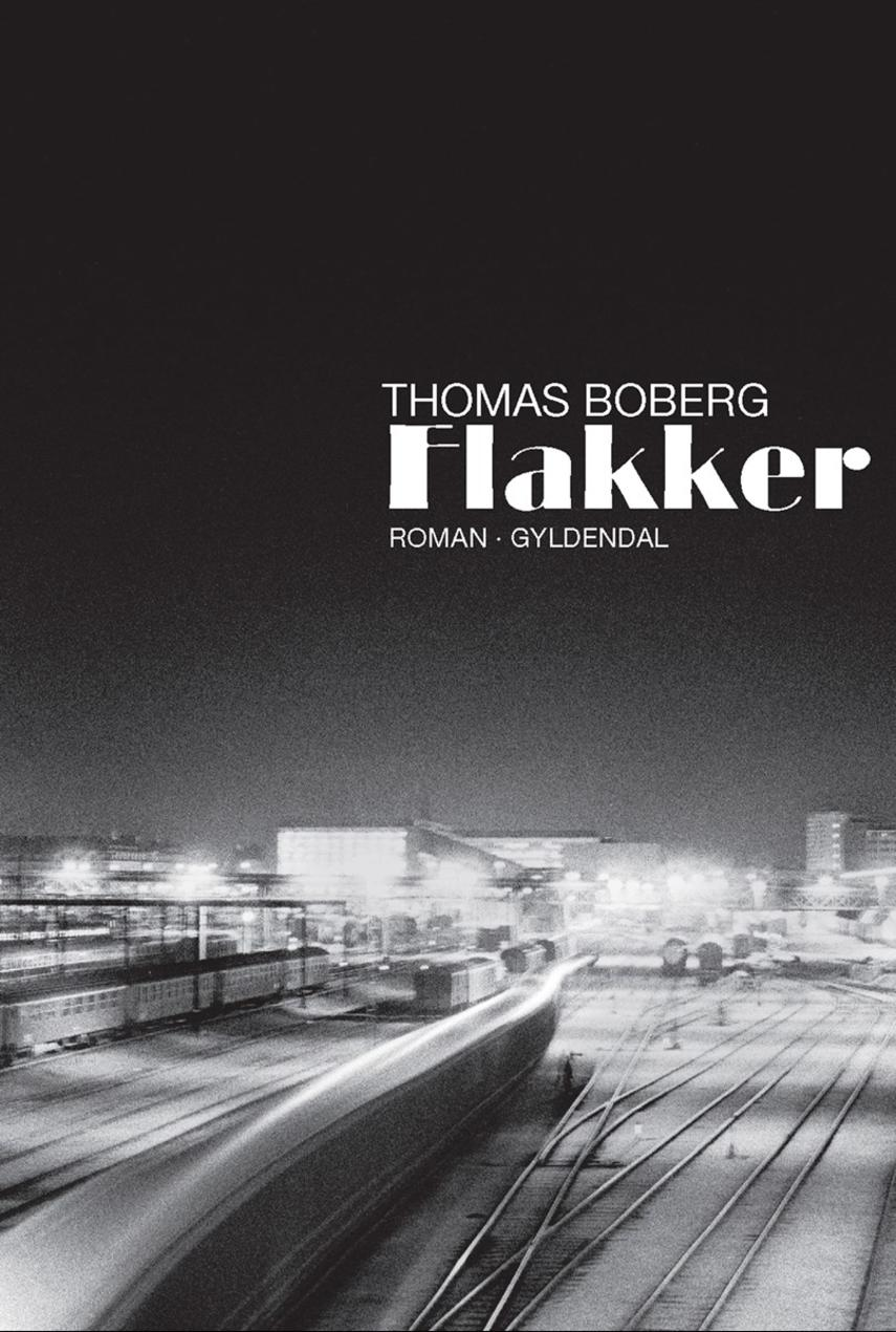 Thomas Boberg: Flakker