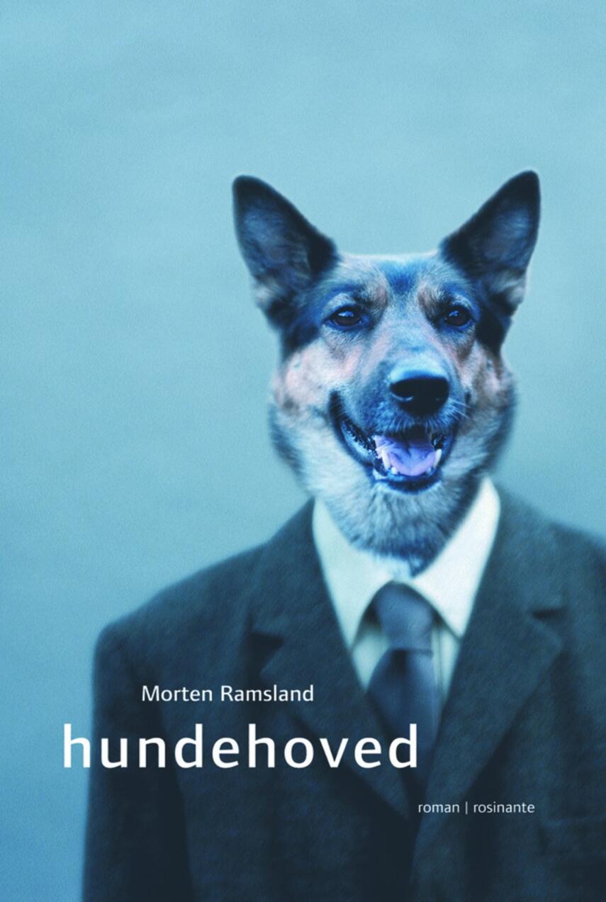 Morten Ramsland: Hundehoved : roman