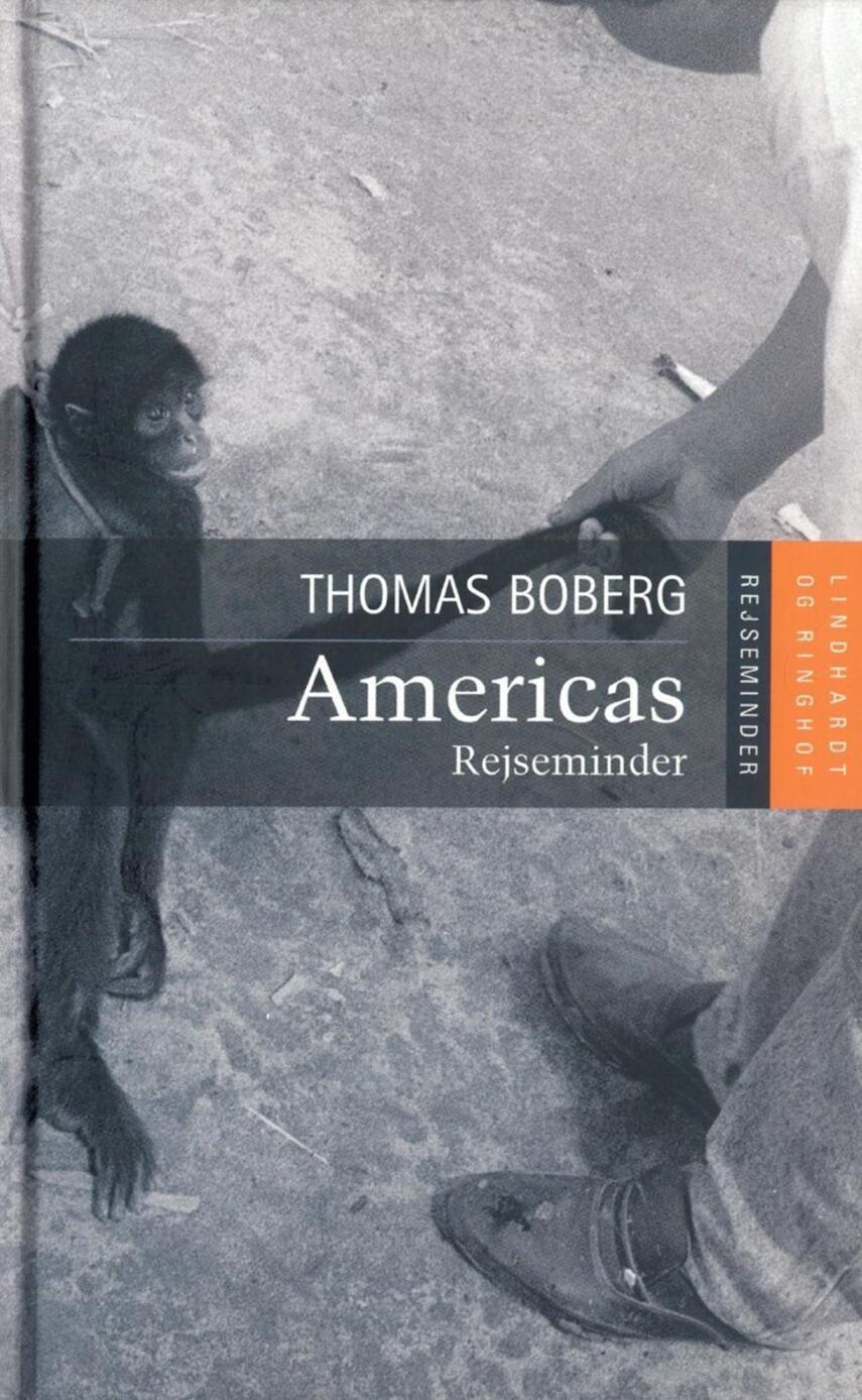 Thomas Boberg: Americas : rejseminder