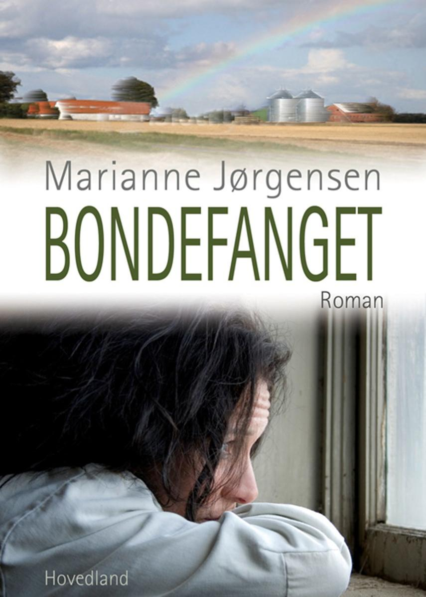 Marianne Jørgensen (f. 1966): Bondefanget : en samlivsroman