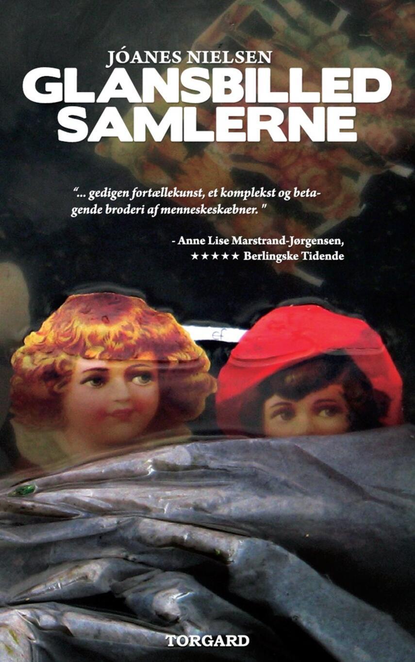 Jóanes Nielsen (f. 1953): Glansbilledsamlerne : roman