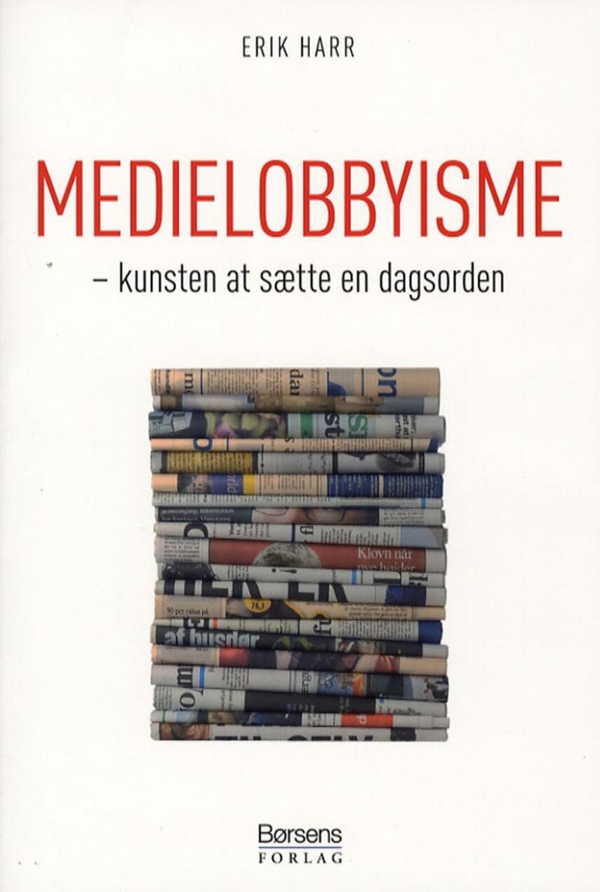 Erik Harr: Medielobbyisme : kunsten at sætte en dagsorden