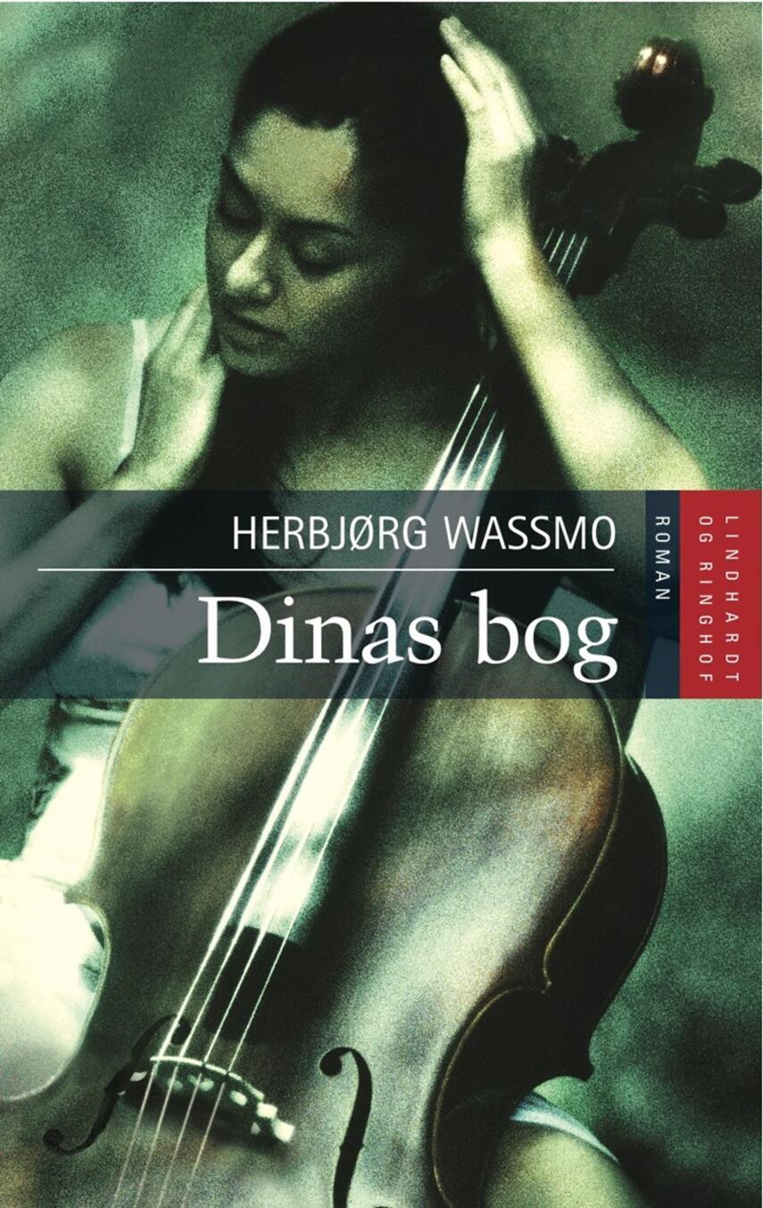 Herbjørg Wassmo: Dinas bog : roman