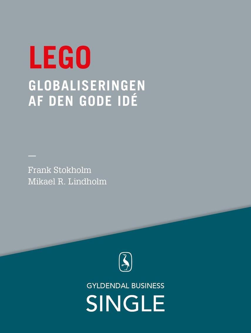 Frank Stokholm, Mikael R. Lindholm: Lego