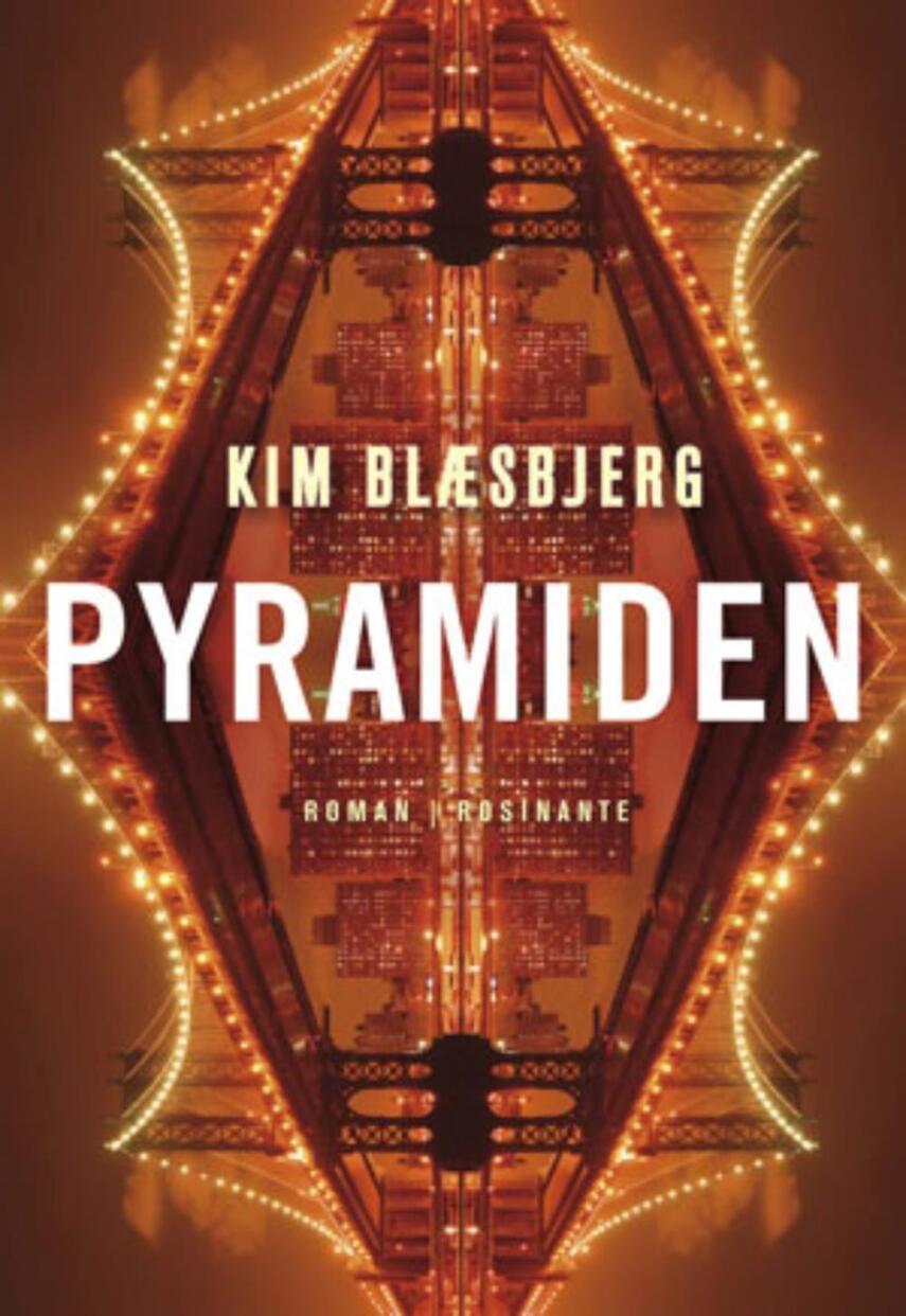 Kim Blæsbjerg: Pyramiden : roman