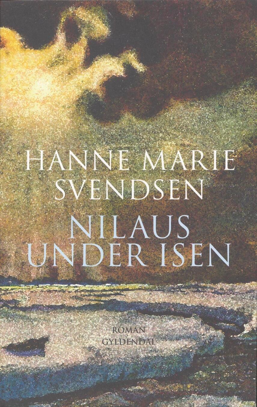 Hanne Marie Svendsen (f. 1933): Nilaus under isen