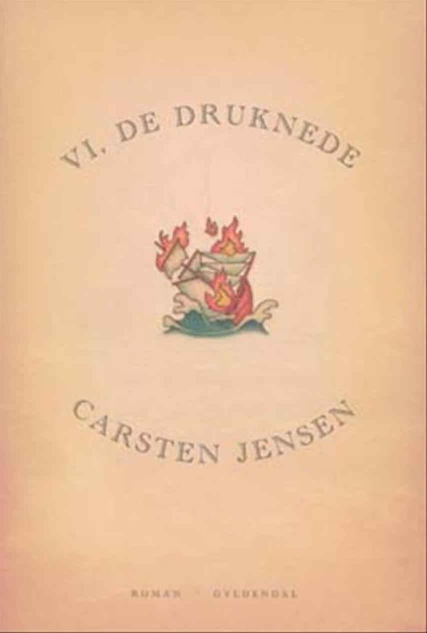 Carsten Jensen (f. 1952): Vi, de druknede : roman