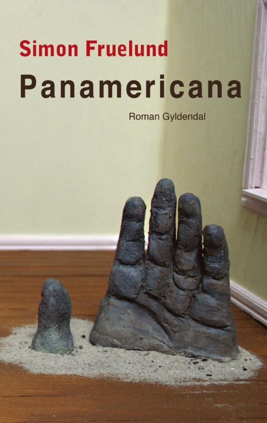 Simon Fruelund: Panamericana : roman