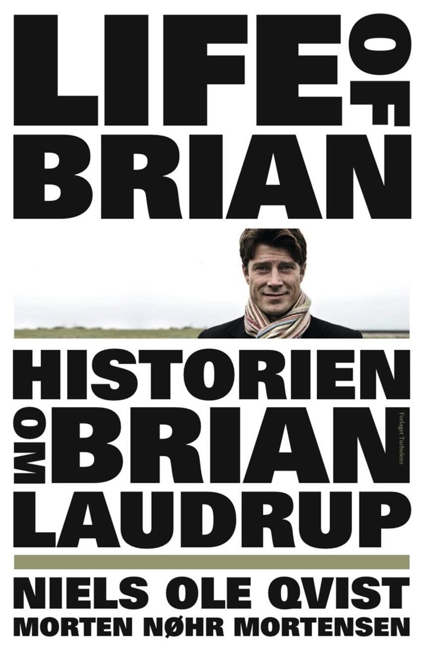 Niels Ole Qvist: Life of Brian - historien om Brian Laudrup