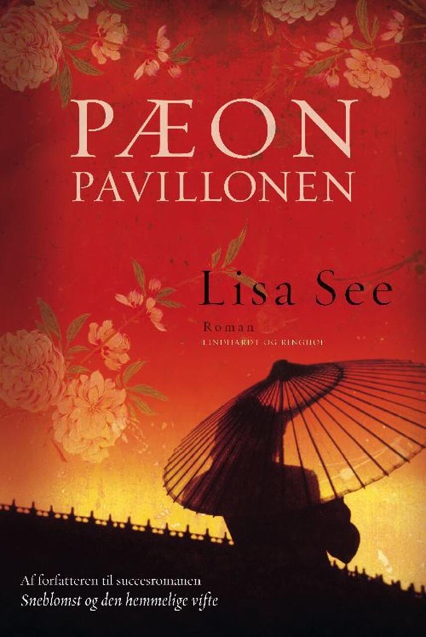 Lisa See: Pæonpavillonen : roman