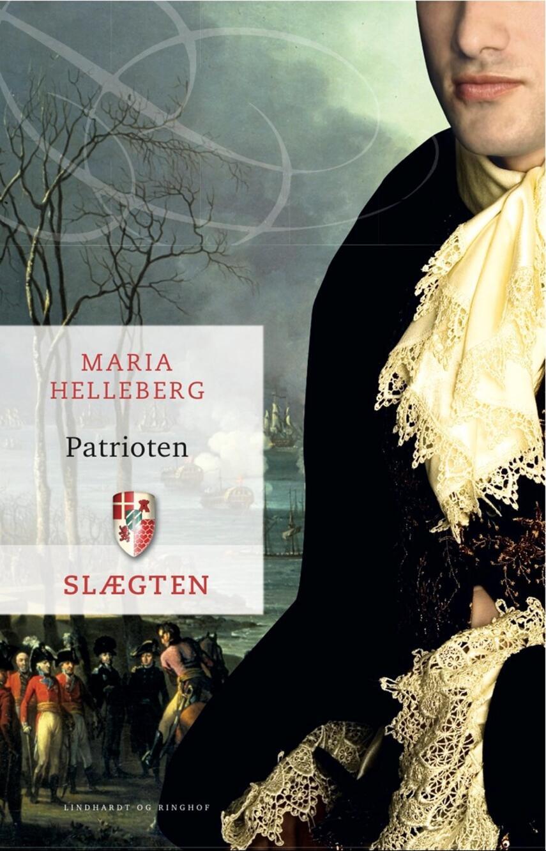 Maria Helleberg: Patrioten