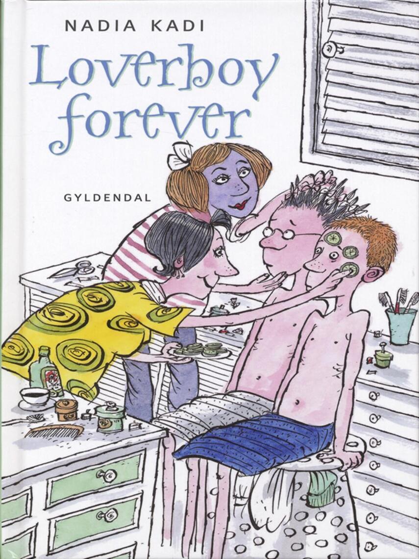 Nadia Kadi: Loverboy forever