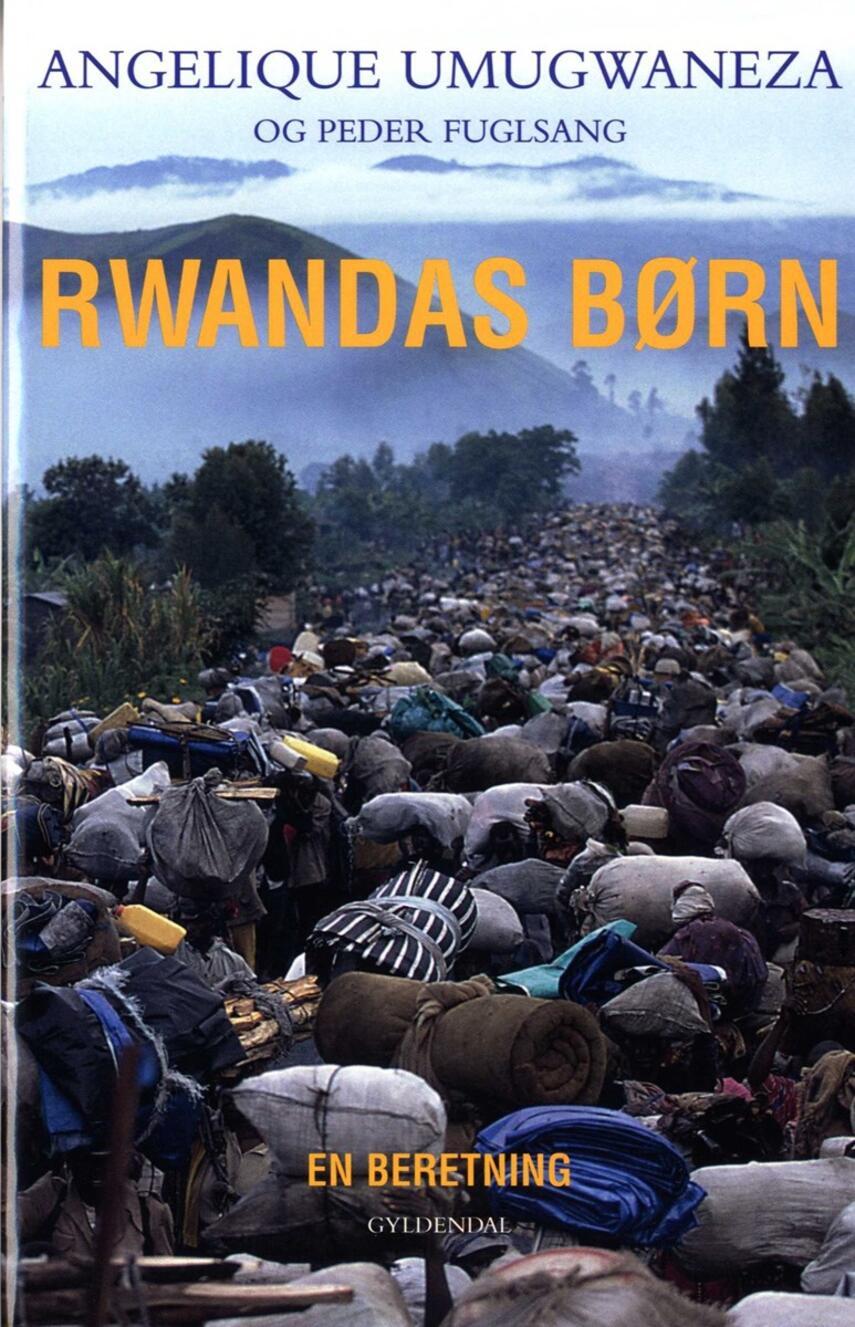 Peder Fuglsang, Angelique Umugwaneza: Rwandas børn : en beretning