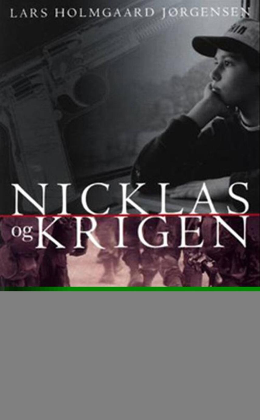 Lars Holmgård Jørgensen: Nicklas og krigen