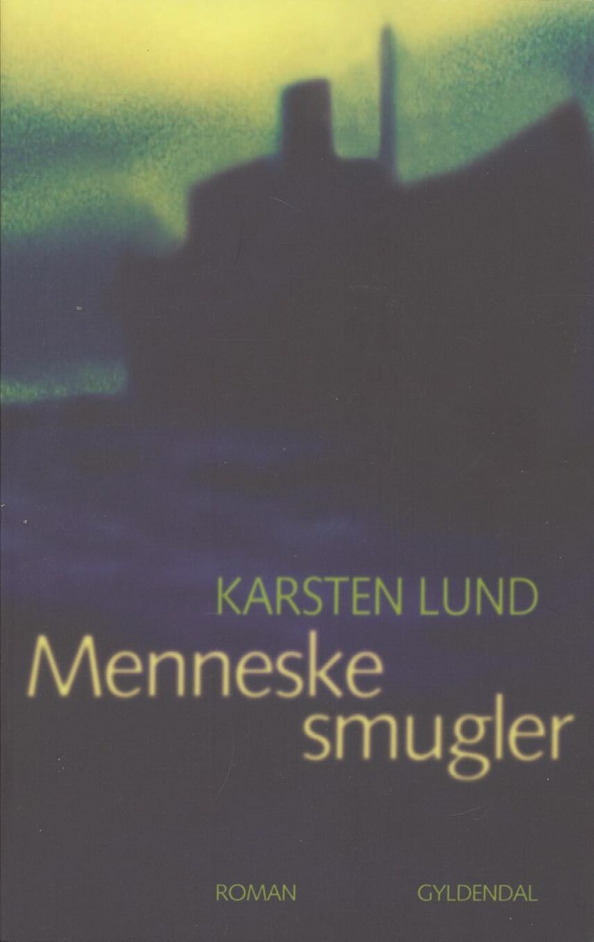 Karsten Lund (f. 1954): Menneskesmugler