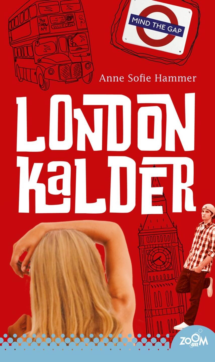 Anne Sofie Hammer (f. 1972-02-05): London kalder