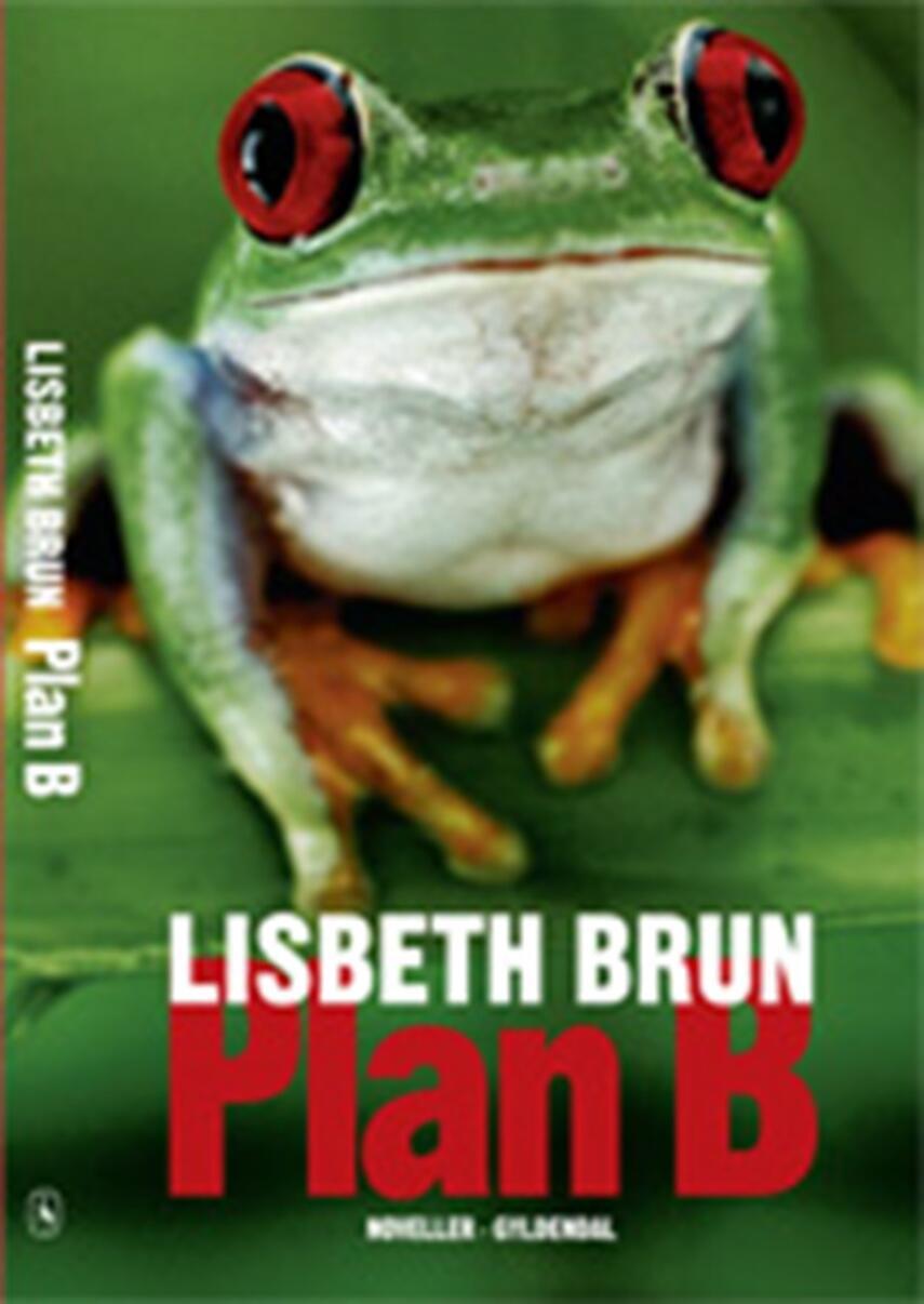 Lisbeth Brun: Plan B