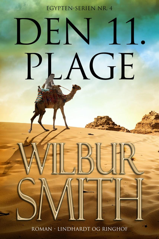 Wilbur A. Smith: Den 11. plage : roman