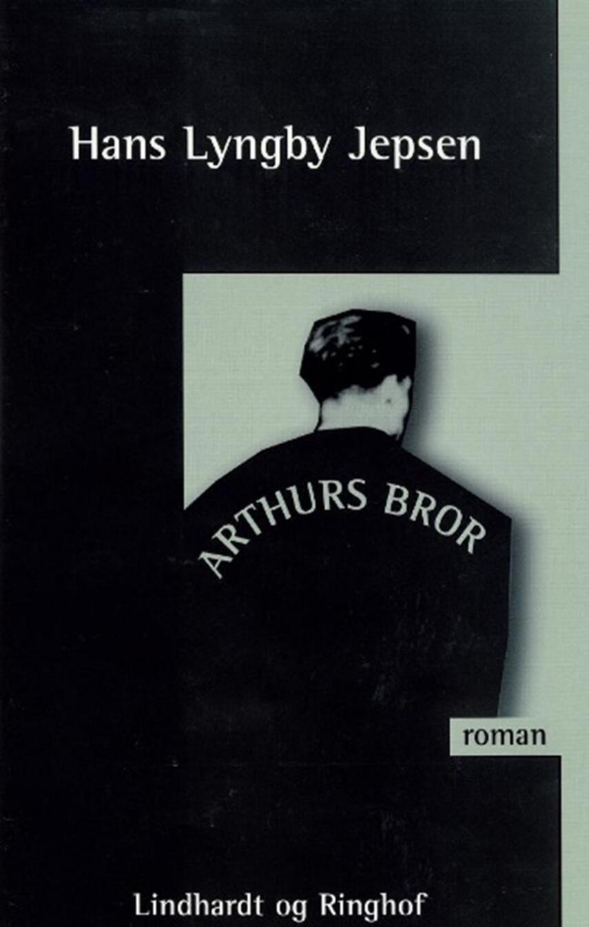 Hans Lyngby Jepsen: Arthurs bror