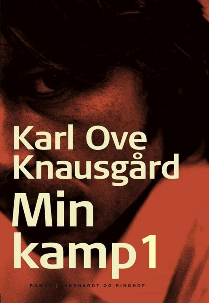 Karl Ove Knausgård: Min kamp : roman. 1. bog