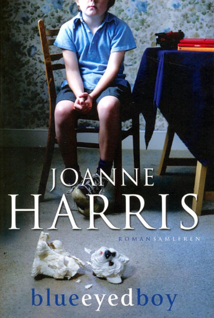 Joanne Harris: Blueeyedboy : roman