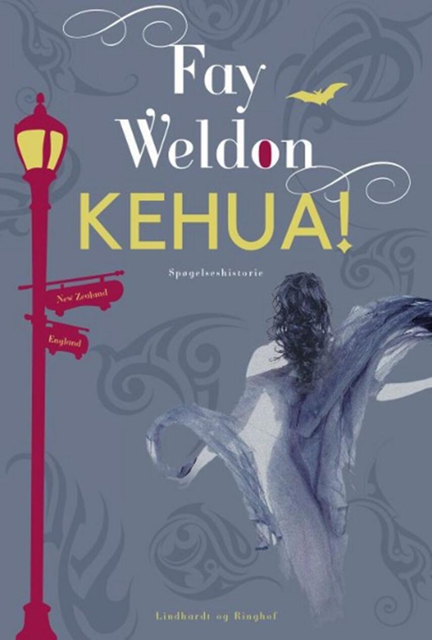 Fay Weldon: Kehua!