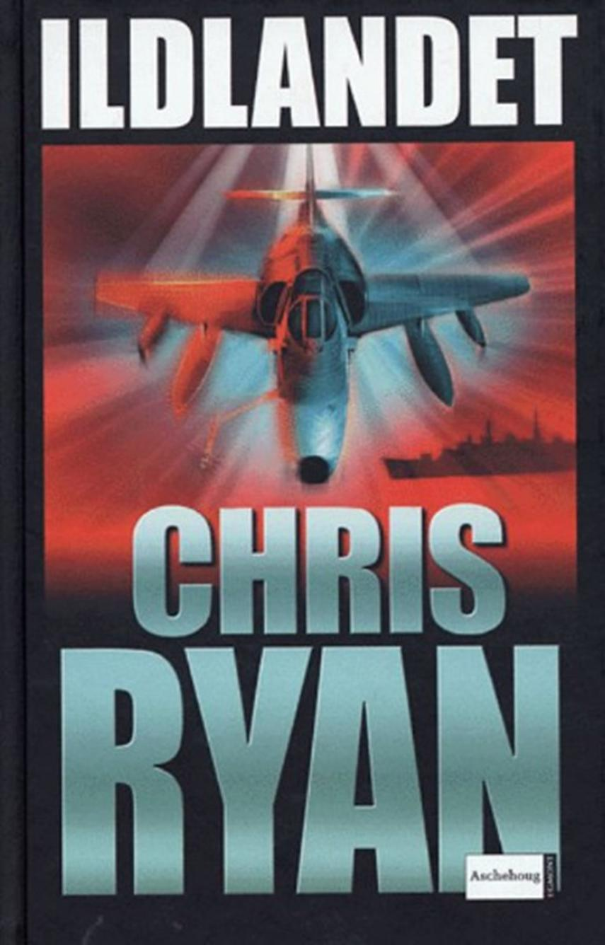 Chris Ryan (f. 1961): Ildlandet