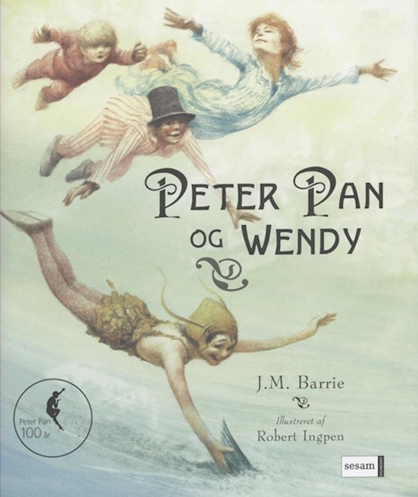 J. M. Barrie: Peter Pan og Wendy